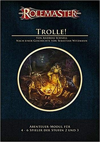 Rolemaster - Trolle!