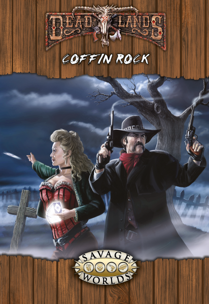 Deadlands Reloaded - Coffin Rock (Softcover)